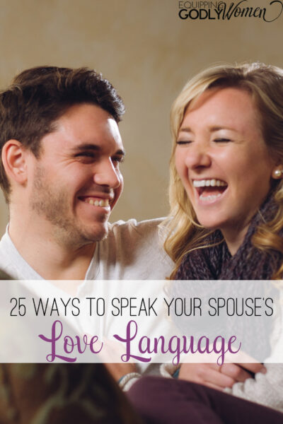 25 ways to speak your spouse's love language