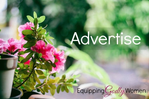Advertise with Equipping Godly Women