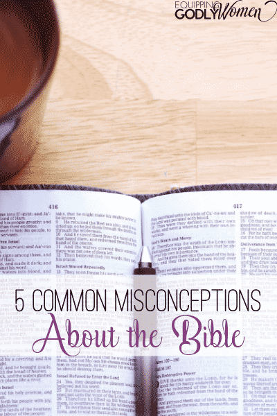 Here are 5 common misconceptions that many Christians have about the Bible. Having a better understanding of Scripture can really help you understand and enjoy your time reading God's Word!