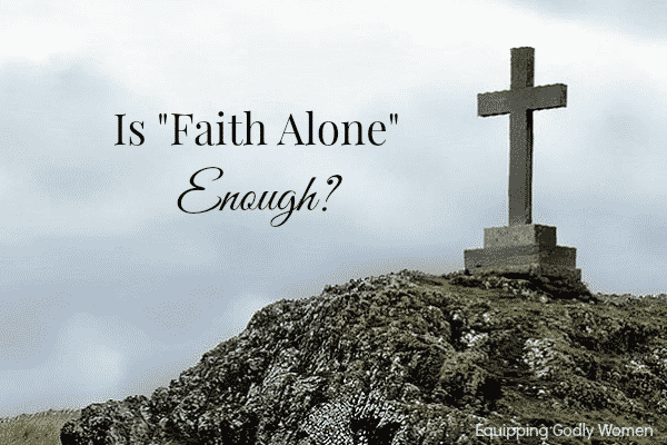 Is Faith Alone Enough?