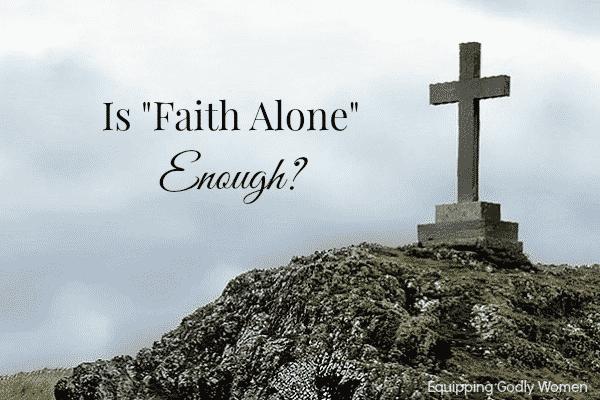 Is Faith Alone Enough?