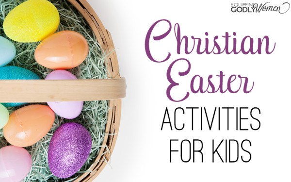 Easter is about more than chocolate and bunnies. Keep Jesus the focus this Easter with these Christian Easter activities for kids.