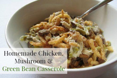Homemade Chicken, Mushroom and Green Bean Casserole Recipe
