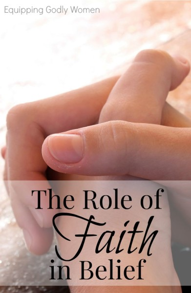 The Role of Faith in Belief