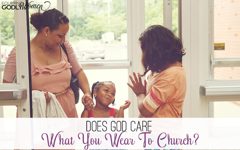 Come as you are or show some respect--which is correct? Does it really matter what we wear to church?
