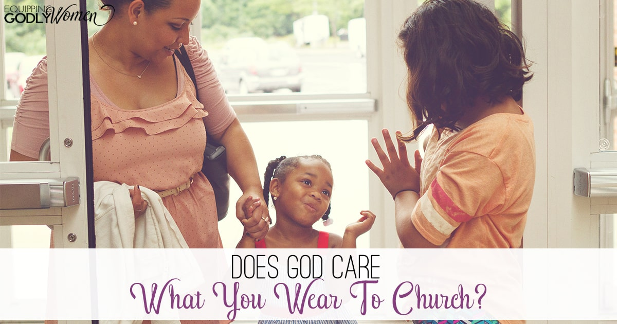 079708c6de5 Does God Care What You Wear to Church