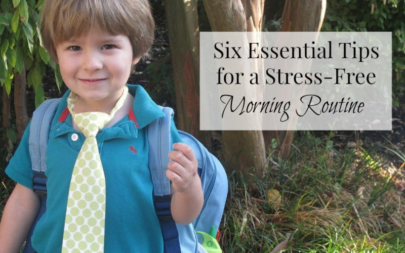 Six Essential Tips for a Stress-Free Morning Routine