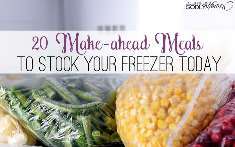 20 Make-Ahead Meals to Stock Your Freezer Today