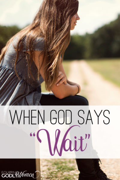 How do you respond when God says wait? Get the answers and encouragement you need here. Plus, a free video series you won't want to miss!