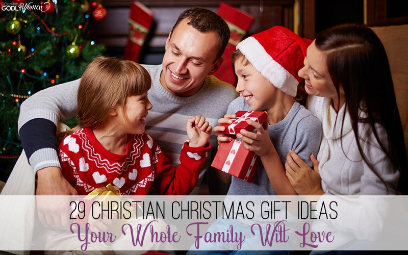 Christian Christmas Gift Ideas for the Whole Family