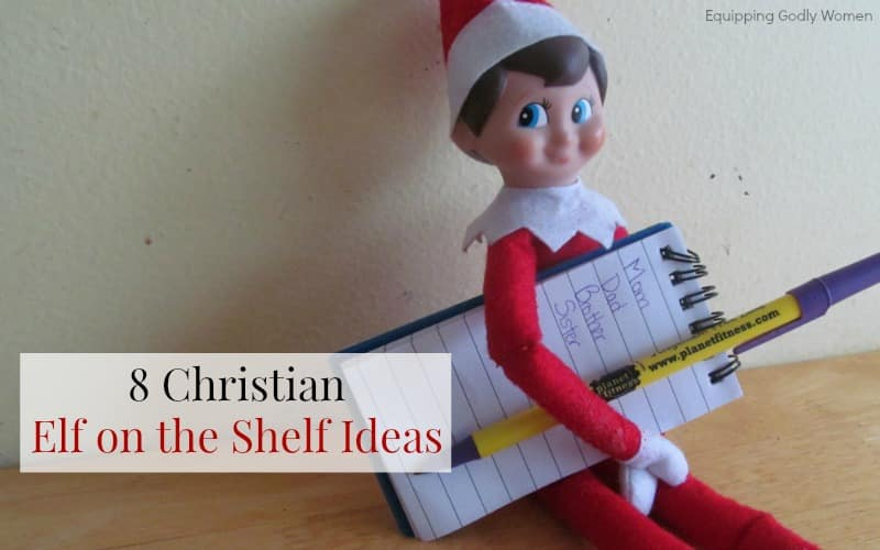 8 Christian Elf on the Shelf Ideas