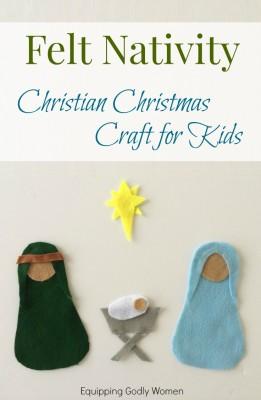 Christian Christmas Crafts for Kids: Felt Nativity