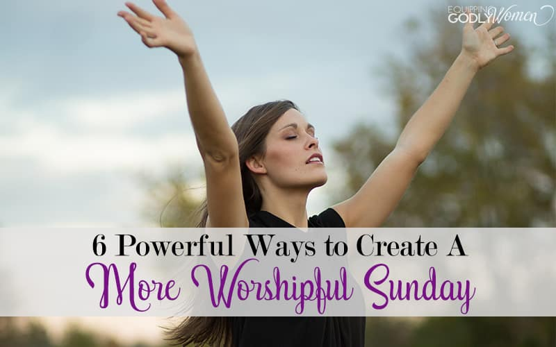 Have your Sundays turned into just another day of housework, work and general busyness? Return them to a day of rest, relaxation and worship. Here are six ways to do just that.