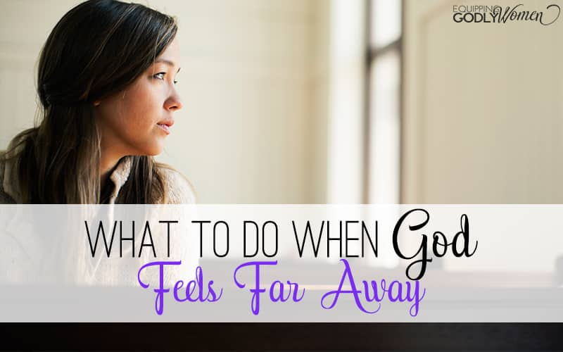 If you've ever gone through a time of disconnect with God, you know how unsettling it can be. Here's what to do to make it right when God feels far away.