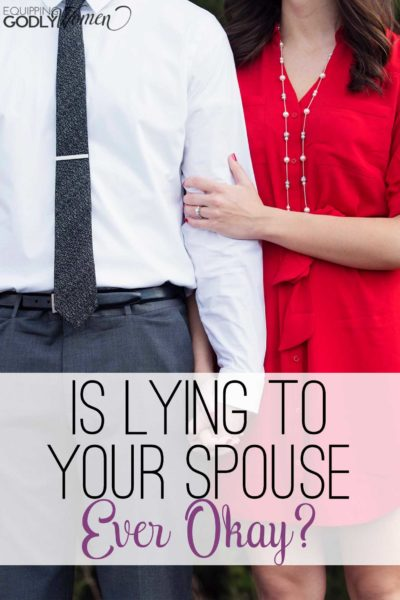 Wow, I knew lying to your spouse was wrong, but I never thought about all of this! So glad I read this article!