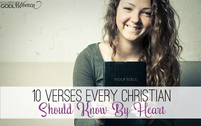 10 Verses Every Christian Should Know By Heart