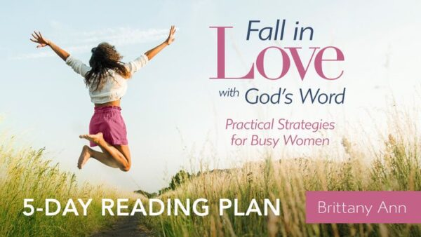 Fall in Love with Gods Word Youversion Plan