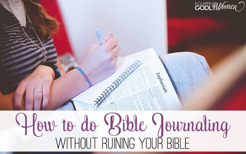 How to Do Bible Journaling Without Ruining Your Bible