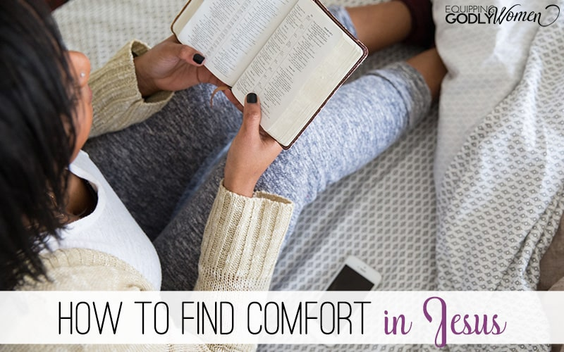 How to Find Comfort in Jesus