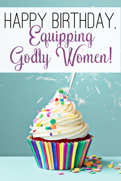 Equipping Godly Women is turning three and we're celebrating with plenty of giveaways! Join us!