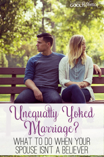 Unequally Yoked Marriage - If you're a Christian married to a non-believer, this is a great read!