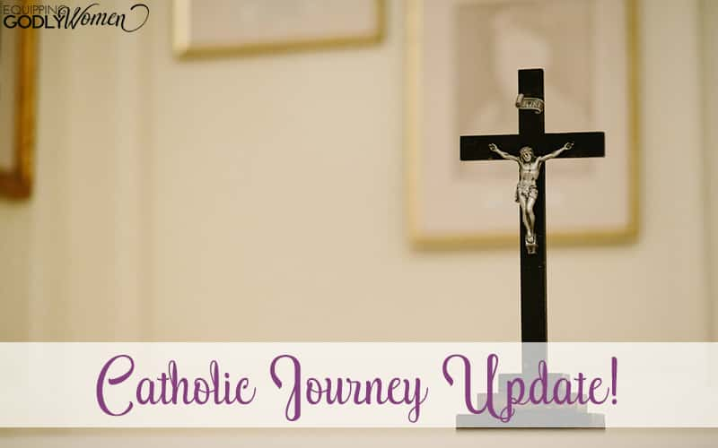 Catholic Journey Update!
