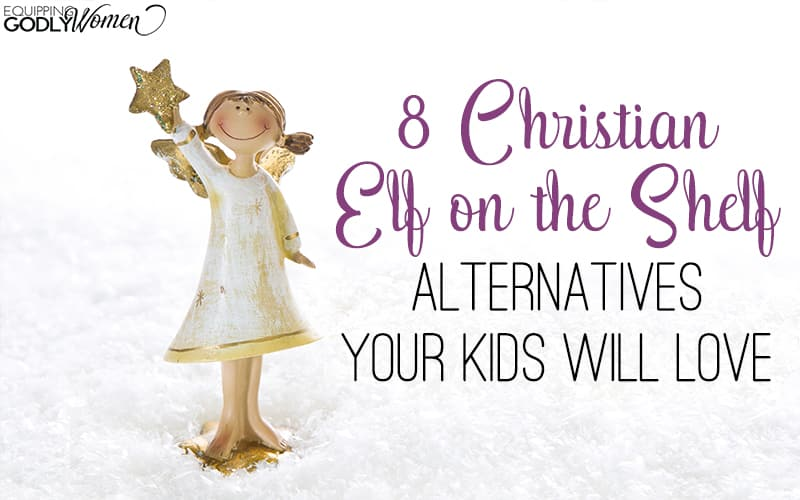 Christian Elf on the Shelf Alternatives