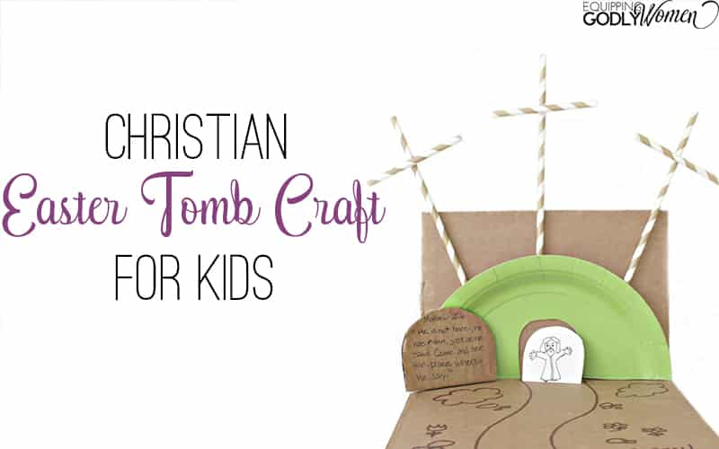 Christian Easter Tomb Craft for Kids