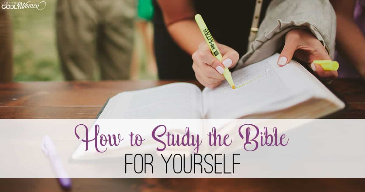How to Study the Bible for Yourself (6 Tips for Bible Study