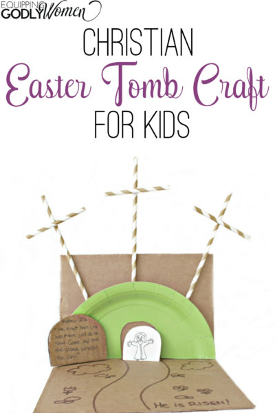 He Is Risen Empty Tomb Craft For Kids