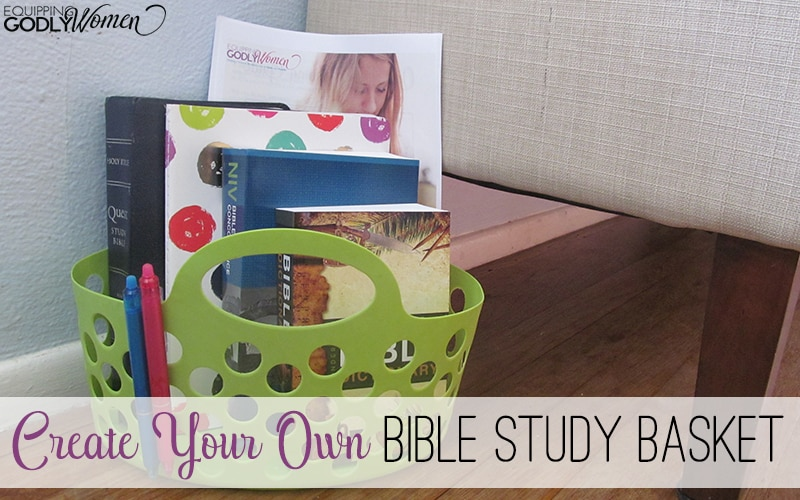 Create Your Own Bible Study Basket