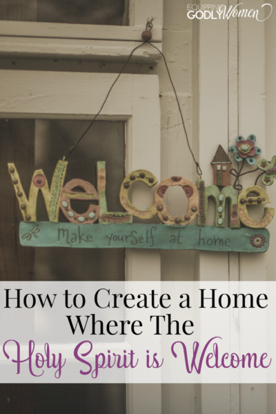 Pinterest isn't always for ways you can decorate your home. Here is a great article on making your home a place that welcomes The Holy Spirit!