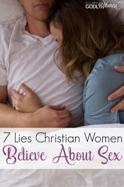 7 Lies Christian Women Believe About Sex
