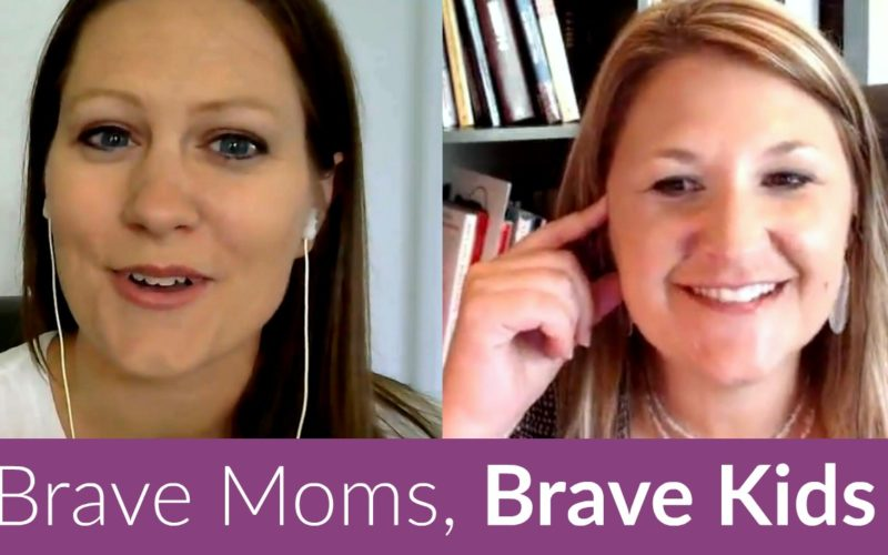 Want Brave, World-Changing Kids? Be a Brave Mom (Here's How)