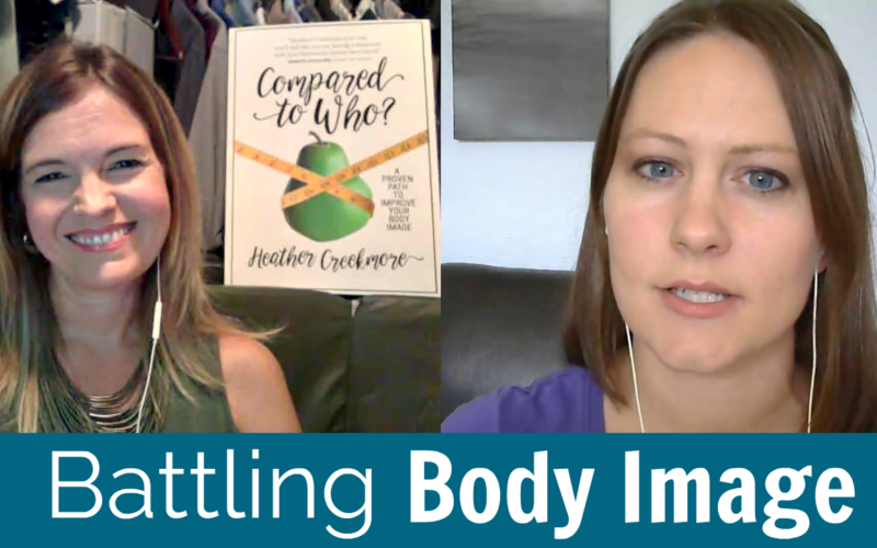 Battling Body Image Issues with Heather Creekmore