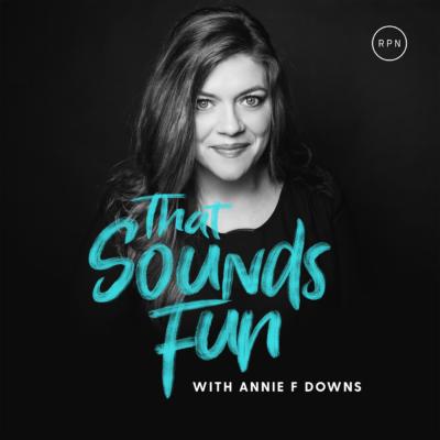 That Sounds Fun Annie F Downs