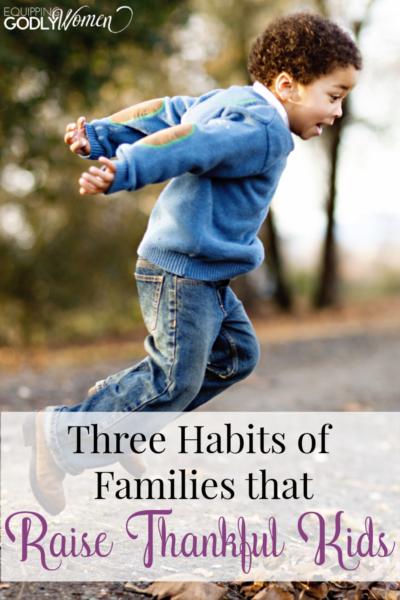 Three Habits of Families That Raise Thankful Kids