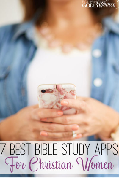 Looking for the BEST Bible study apps for Christian women? Here are 7 free Bible apps you're sure to love!
