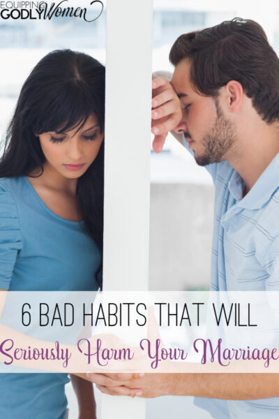 6 Bad Habits That Will Seriously Harm Your Marriage