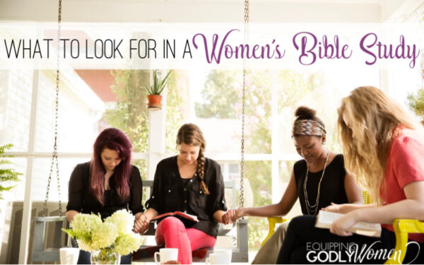 What to Look for In a Women's Bible Study