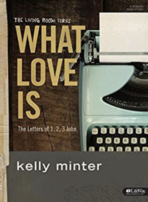 What Love Is Bible Study Cover