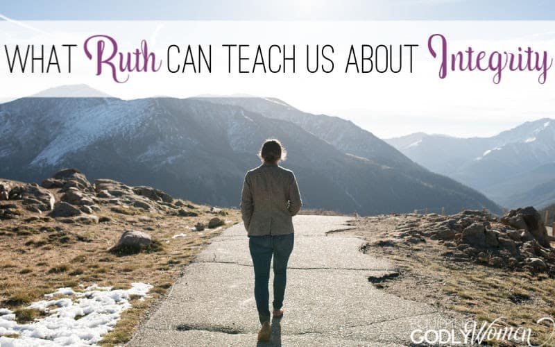 "Ever wonder, ""Who was Ruth in the Bible and what can she teach us today?"" Find out what Ruth can teach us about integrity here."