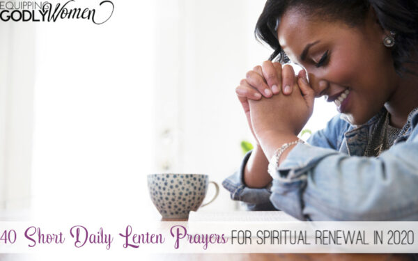 Looking for prayers for Lent? Here are 40 short daily Lenten prayers to help you grow in faith and prayer in 2020. Pray one each day all Lent season long!