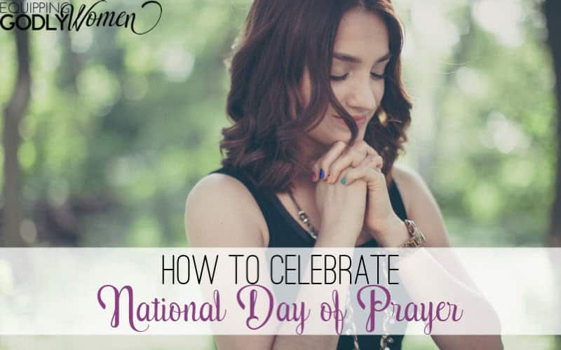 Not sure how to celebrate National Day of Prayer? Here's a quick guide to help you make the most of it!