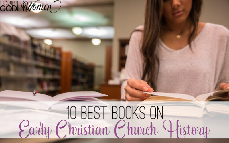Looking for the 10 best books on early Christian Church history? Here it is!