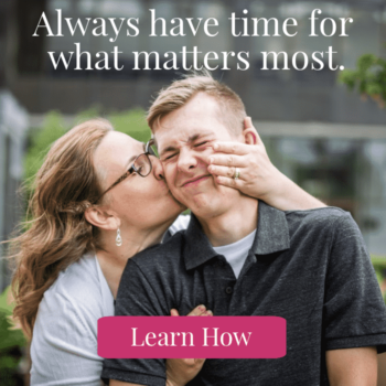 Mom kissing son Always have time for what matters most